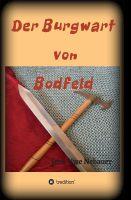"""""""Der Burgwart von Bodfeld"""" von Jens-Uwe Nebauer"""