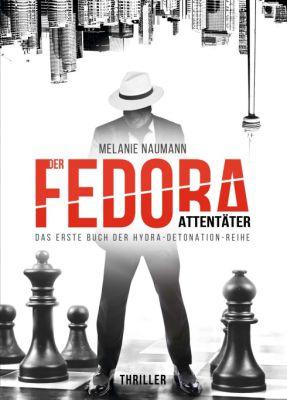 """""""Der Fedora Attentäter"""" von Melanie Naumann"""