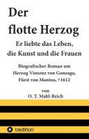 """""""Der flotte Herzog"""" von O. T. Mahl-Reich"""