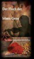 """""""Der Fluch der bösen Gene"""" von Eberhard Knippel"""