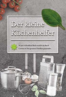 """""""Der kleine Küchenhelfer"""" von Hinnerck Schwarz"""