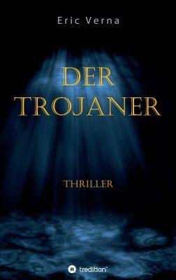 """""""Der Trojaner"""" von Eric Verna"""