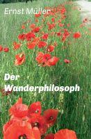 """""""Der Wanderphilosoph"""" von Ernst Müller"""