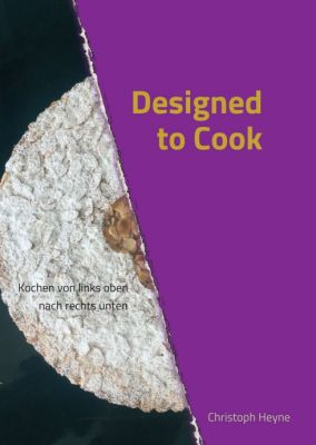 """Designed to Cook"" von Christoph Heyne"