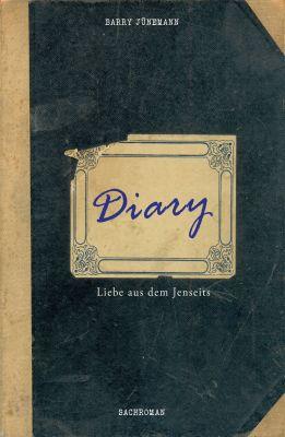 """""""Diary"""" von Barry Jünemann"""