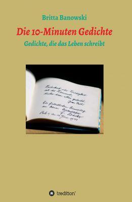 """""""die 10-min Gedichte"""" von Britta Banowski"""