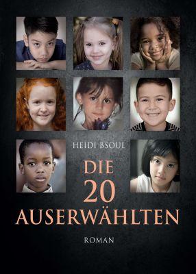 """""""Die 20 Auserwählten"""" von Heidi Bsoul"""