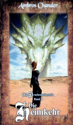 """""""Die Drachenprinzessin"""" von Ambros Chander"""