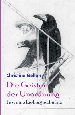 """""""Die Geister der Unordnung"""" von Christine Gollon"""
