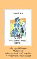 """""""Die Katzz vom Schlammberg .... un mir"""" von Eva Lausch"""