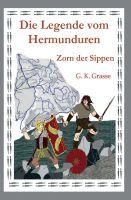 """""""Die Legende vom Hermunduren"""" von G. K. Grasse"""