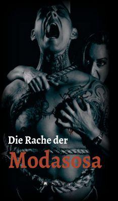 """""""Die Rache der Modasosa"""" von Manfred Reichl"""