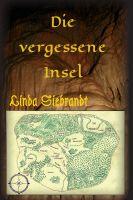 """""""Die vergessene Insel"""" von Linda Siebrandt"""