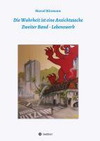 """""""Die Wahrheit ist eine Ansichtssache - Zweiter Band"""" von Marcel Ritzmann"""