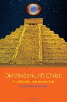 """""""Die Wiederkunft Christi"""" von Ronald Michael Zeranski"""