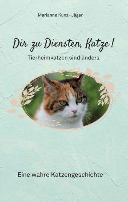"""""""Dir zu Diensten, Katze"""" von Marianne Kunz-Jäger"""