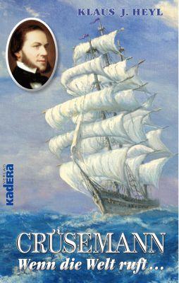 Cover des biografischen Romans »Crüsemann - Wenn die Welt ruft...« - ISBN 978394445943