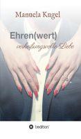 """""""Ehren(wert)"""" von Manuela Kugel"""