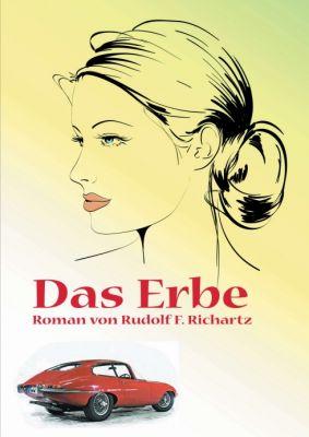 """Das Erbe"""" von Rudolf F. Richartz"""