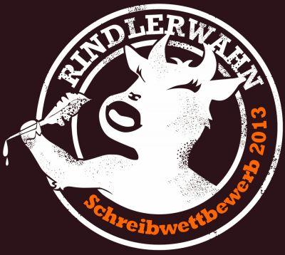 Mach mit beim RINDLERWAHN-Schreibwettbewerb 2013!