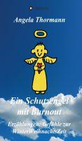 """""""Ein Schutzengel mit Burnout"""" von Angela Thormann"""