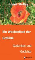 """""""Ein Wechselbad der Gefühle"""" von Heinz Stolley"""