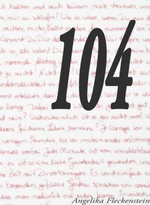 """""""104"""" von Angelika Fleckenstein"""