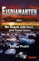 """""""Eisdiamanten Triologie Band 1"""" von Stefan Prebil"""