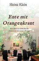 """""""Ente mit Orangenkraut"""" von Heinz Klein"""