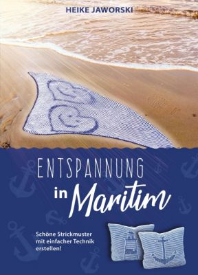 """""""Entspannung in Maritim"""" von Heike Jaworski"""
