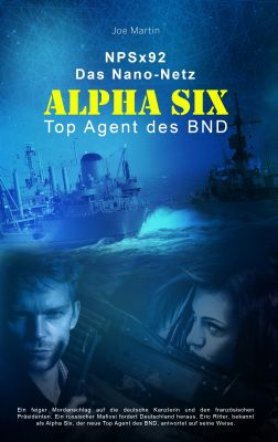 Eric Ritter, der neue Top-Mann des BND wird quer durch Europa gehetzt (Spionage Thriller)