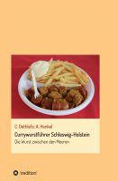 """""""Currywurstführer Schleswig-Holstein"""" von Carsten Dethlefs und Andrea Henkel"""