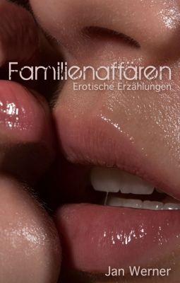 """""""Familienaffären"""" von Jan Werner"""