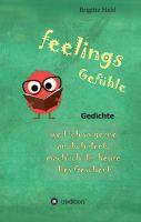 """""""feelings/ Gefühle"""" von Brigitte Held"""