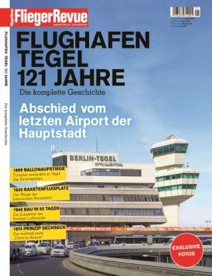 Sonderheft Flughafen Tegel 121 Jahre