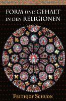 Form und Gehalt in den Religionen – neues Sachbuch setzt sich mit Verschiedenheit der Religionen auseinander