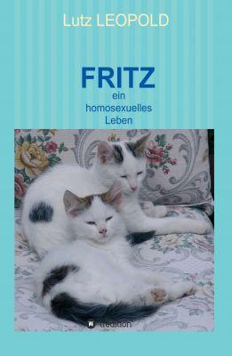"""""""FRITZ"""" von Lutz Leopold"""