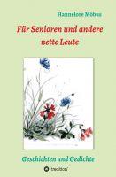 """""""Für Senioren und andere nette Leute"""" von Hannelore Möbus"""