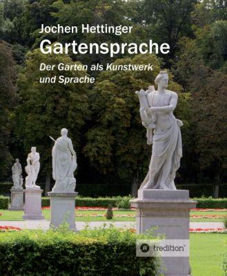 """""""Gartensprache"""" von Jochen Hettinger"""