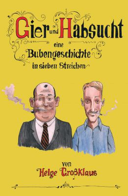 """""""Gier und Habsucht"""" von Helge Großklaus"""