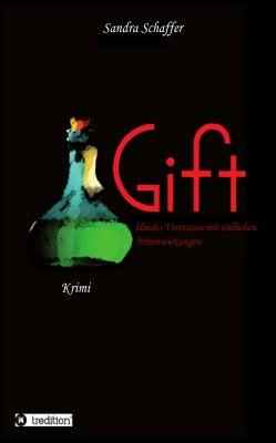 """""""Gift"""" von Sandra Schaffer"""