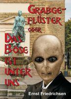"""""""Grabgeflüster"""" von Ernst Friedrichsen"""