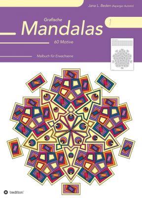 """""""Grafische Mandalas 1"""" von Jana L. Beden"""