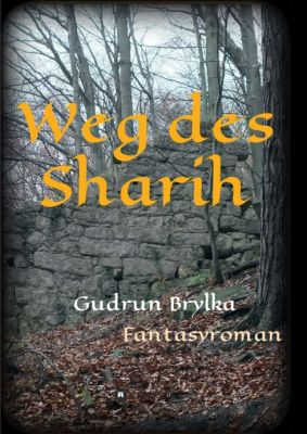 """""""Weg des Sharih"""" von Gudrun Brylka"""