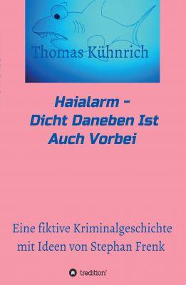 """""""Haialarm"""" von Thomas Kühnrich"""