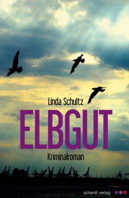 """Kriminalroman """"Elbgut"""" von Linda Schultz (eBook, Hallenberger Media Verlag)"""