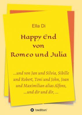 """""""Happy End von Romeo und Julia"""" von Ella Di"""