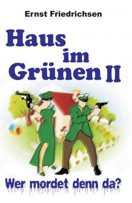 """""""Haus im Grünen II"""" von Ernst Friedrichsen"""