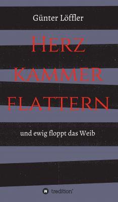 """""""Herzkammerflattern"""" von Günter Löffler und der Agentur Scriviamo"""