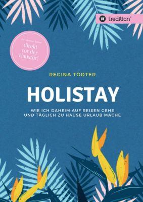 """""""Holistay"""" von"""